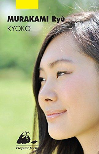 Kyoko (nouvelle édition) par Ryû Murakami