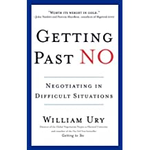 By Ury, William [ [ Getting Past No: Negotiating in Diffcult Situations (Revised) ] ] Jan-1993[ Paperback ]