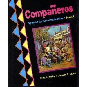 Companeros: Spanish for Communication por Ruth A. Moltz