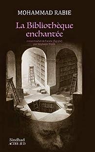 La bibliothèque enchantée par Mohammad Rabie