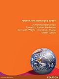 Environmental Science: Pearson New International Edition: Toward a Sustainable Future