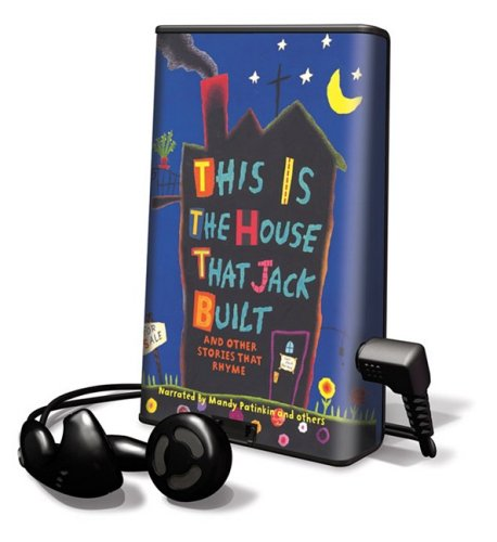 This Is the House That Jack Built and Other Stories That Rhyme [With Earbuds] (Playaway Children)