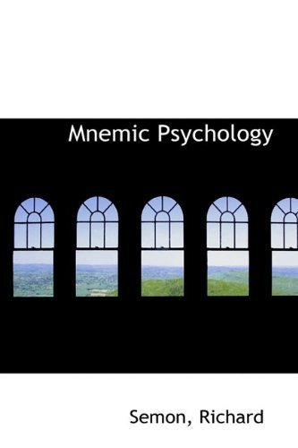 Mnemic Psychology by Semon Richard (2009-07-12)