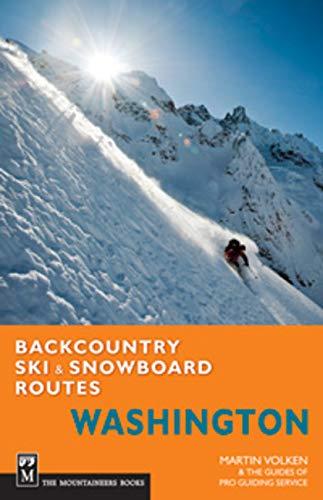 Backcountry Ski & Snowboard Routes: Washington -