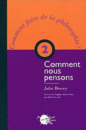 Comment nous pensons, t. 2 par John Dewey