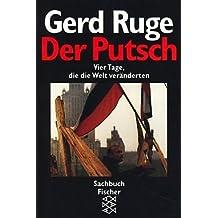 Der Putsch: Vier Tage, die die Welt veränderten by Gerd Ruge (1991-09-05)