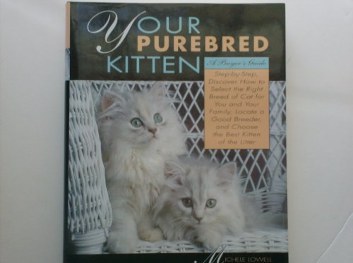 Your Purebred Kitten: A Buyer's Guide