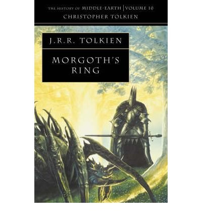 [The Morgoth's Ring: The Later Silmarillion, Part One : The Legends of Aman] [by: Christopher Tolkien]