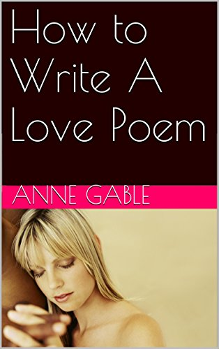 how to write the perfect love poem