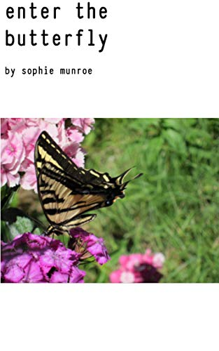Enter the Butterfly (English Edition)