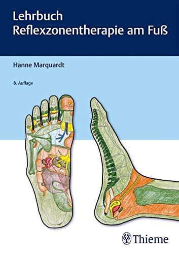 Fußreflexzonenmassage Manuelle (Lehrbuch Reflexzonentherapie am Fuß)
