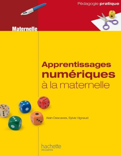 Apprentissages numriques  la maternelle