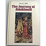 The Journey of Adulthood by Helen L Bee (1987-08-01)
