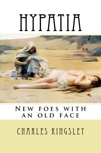Hypatia: New foes with an old face