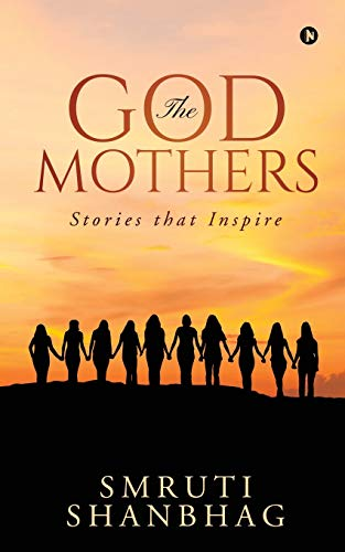 The Godmothers: Stories that Inspire