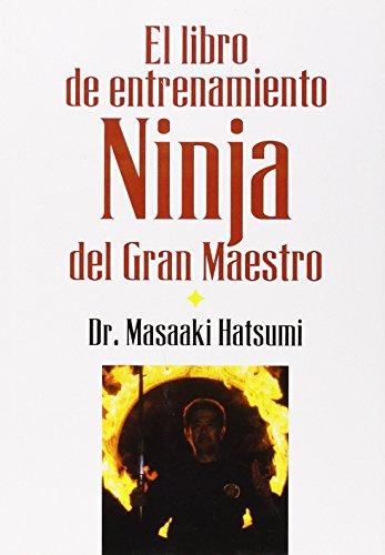 Libro De Entrenamiento Ninja Del Gran Maestro, El