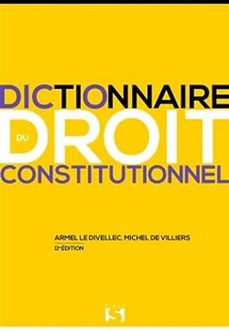 Dictionnaire du droit constitutionnel - 11e