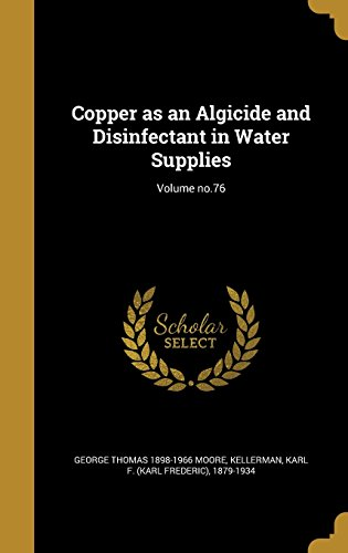 copper-as-an-algicide-and-disinfectant-in-water-supplies-volume-no76