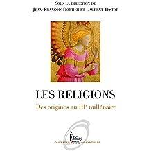 Les religions. Des origines au IIIe millénaire