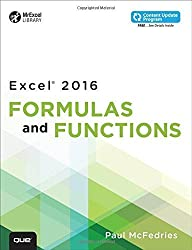 Excel 2016 Formulas and Functions: Includes Content Update Program (MrExcel Library) by Paul McFedries (2015-10-01)