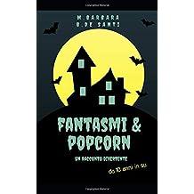 Fantasmi e popcorn