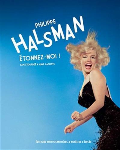 Philippe Halsman : Etonnez-moi !