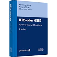 IFRS oder HGB?: Systemvergleich und Beurteilung