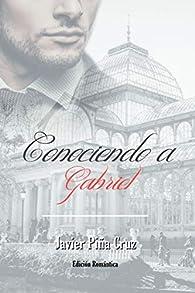 Conociendo a Gabriel par  Javier Piña Cruz