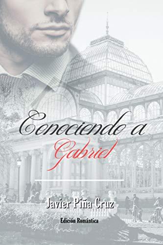 Conociendo a Gabriel de [Piña Cruz, Javier]