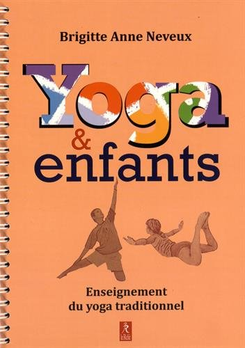 Yoga & enfants : Enseignement du yog...