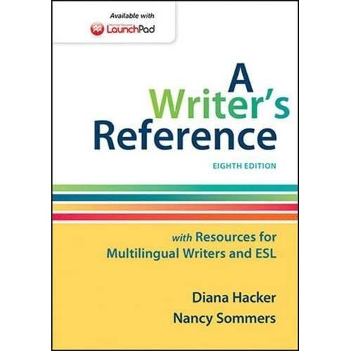 A Writer's Reference with Resources for Multilingual Writers and ESL by Diana Hacker (2014-10-17)