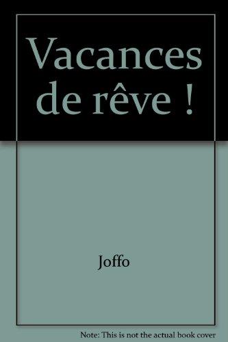 Vacances de rêve ! par Francis Joffo