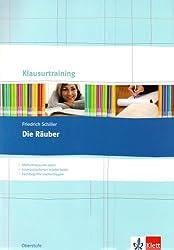 Friedrich Schiller: Die Räuber: Arbeitsheft Klasse 10-13 (Klausurtraining Deutsch)