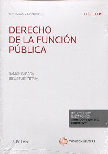 Derecho de la función pública (Tratados y Manuales de Derecho)