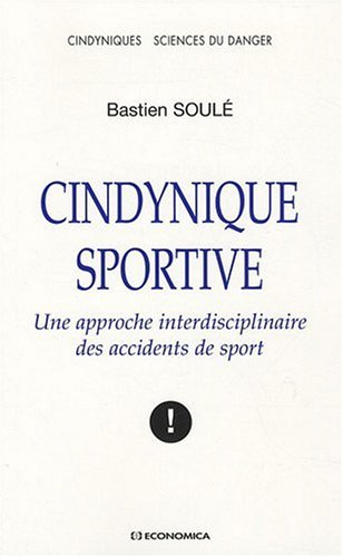 Cindynique sportive : Une approche interdisciplinaire des accidents de sport