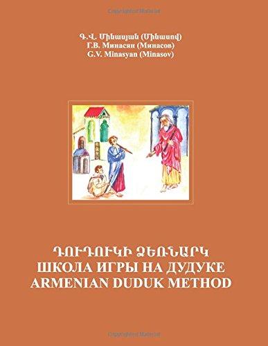 Armenian Duduk: Complete Method and Repertoire por Georgy Minasov