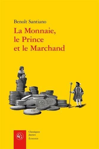 LA MONNAIE LE PRINCE ET LE MARCHAND par Guy de Maupassant