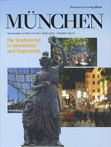 München: Die Stadtviertel in Geschichte und Gegenwart