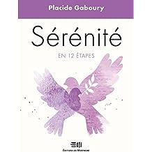 Sérénité en 12 étapes (Développement personnel)