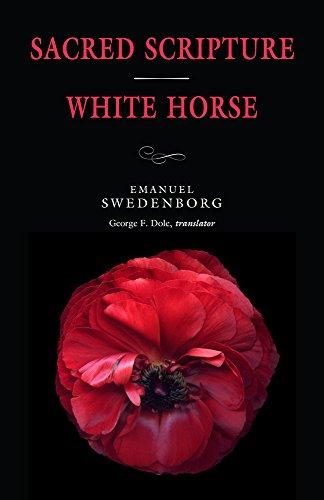 Sacred Scripture / White Horse (The Portable New Century Edition) por Emanuel Swedenborg
