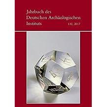Jahrbuch des Deutschen Archäologischen Instituts: 2017