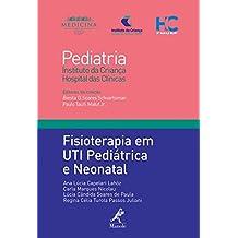 Fisioterapia em UTI Pediátrica e Neonatal (Em Portuguese do Brasil)