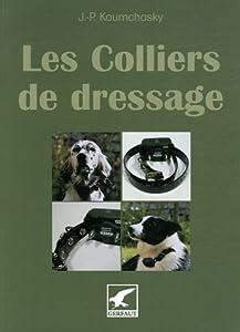 Les Colliers de dressage : L'électronique au service du chasseur et de son chien