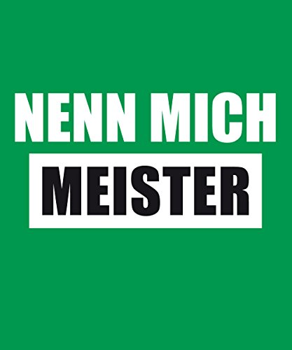 clothinx Herren T-Shirt Nenn mich Meister Kelly Green