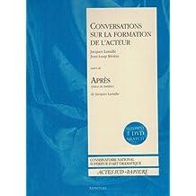 """Conversations sur la formation de l'acteur, suivi de """"Après - Apprendre"""", numéro 20 (DVD inclus)"""
