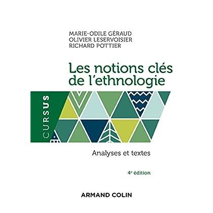 Les notions clés de l'ethnologie - 4e éd. - Analyses et textes