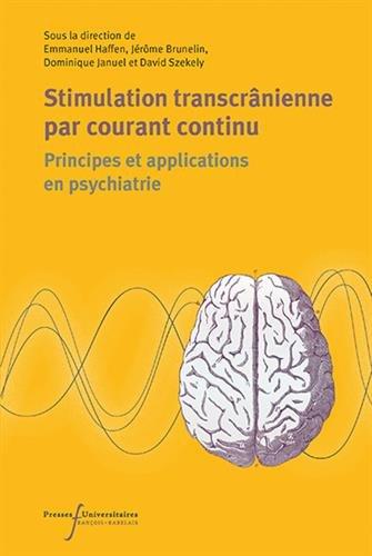 Stimulation transcrânienne en courant continu: Principes et applications en psychiatrie