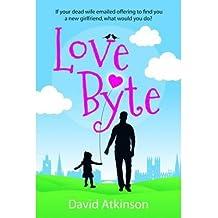 [(Love Byte)] [ By (author) David Atkinson ] [October, 2014]