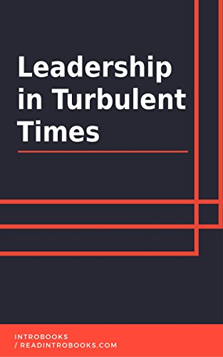 Leadership in Turbulent Times by [IntroBooks]