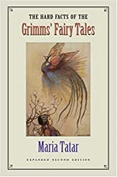 The Hard Facts of the Grimms' Fairy Tales by Maria Tatar (1990-02-21)